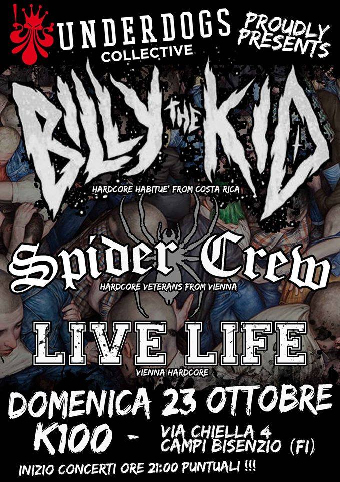 Billy The Kid + Spider Crew + Live Life
