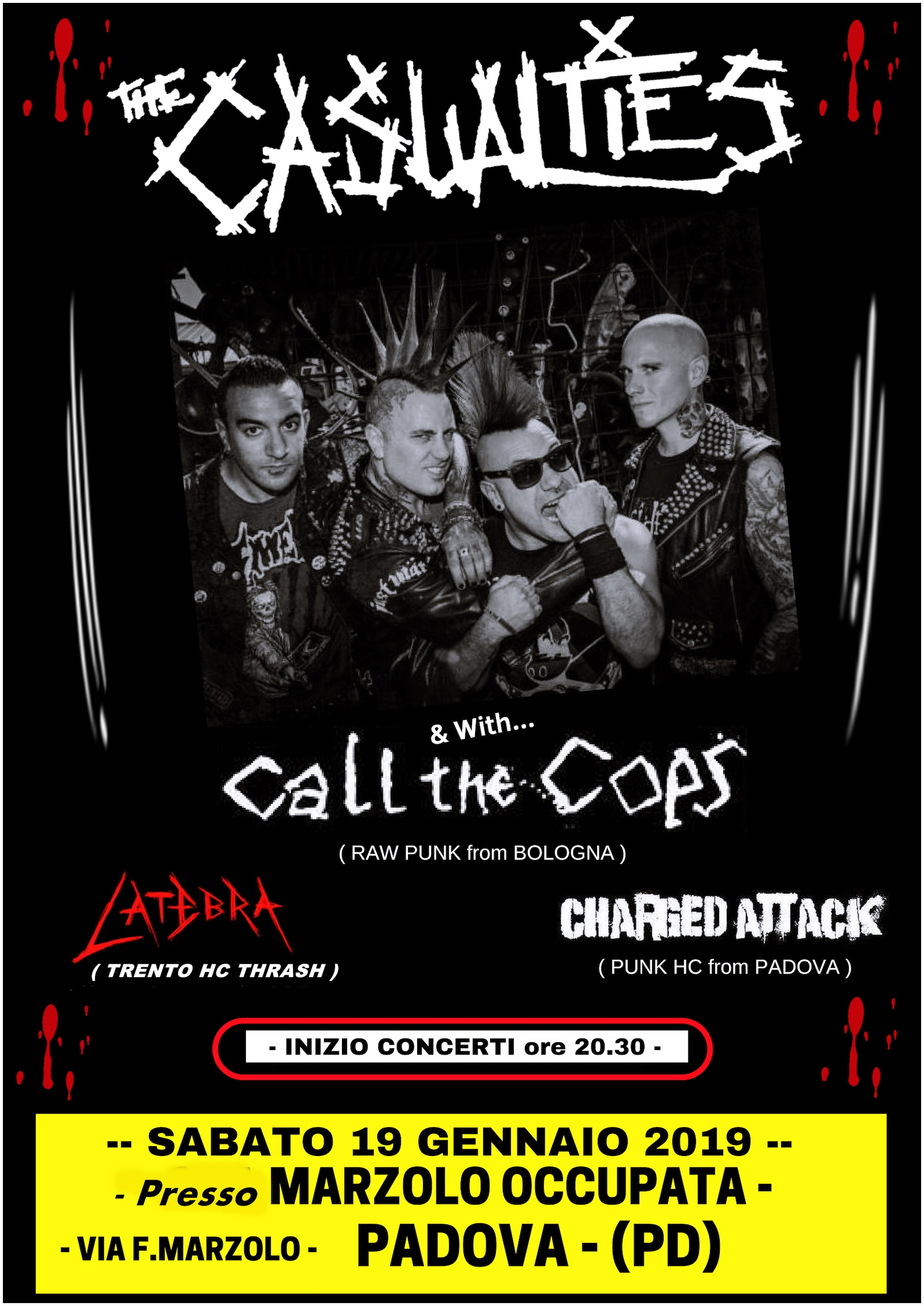 The Casualties + Call the Cops + Charged Attack + Latebra