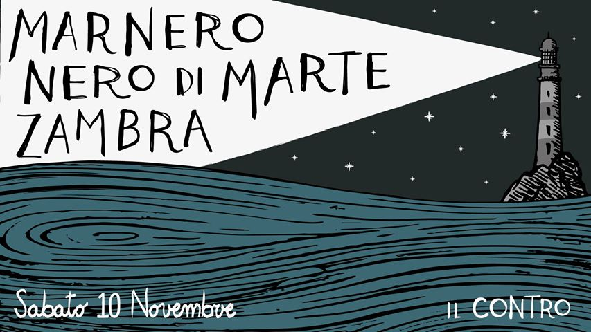 Zambra + Nero Di Marte + Marnero - All with new album!
