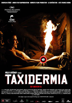 Taxidermia - [2006] Gyorgy Palfi