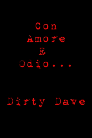 Lettere Dall'Inferno Volume 1 (di Dirty Dave)