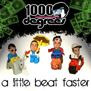 1000 Degrees - [2009] A Little Beat Faster