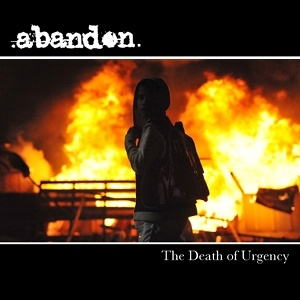 Abandon - [2010] The Death Of Urgency