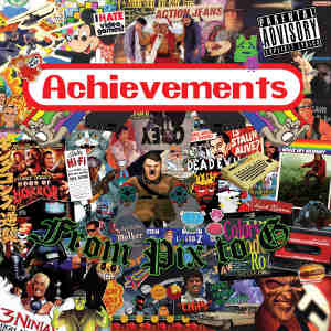 Achievements - [2011] From Pix To G