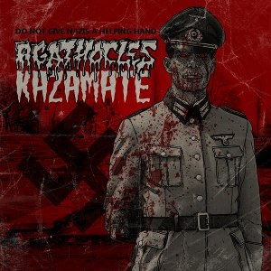 Agathocles & Kazamate - [2011] Do Not Give Nazis A Helping Hand