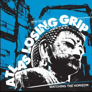 Atlas Losing Grip - Watching The Horizon [2009]
