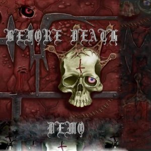 Before Death - [2007] Demo Pt.2