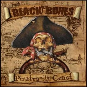 Black Bones - [2009] Pirates Of The Coast