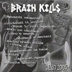 Brain Kills - [2005] Demo