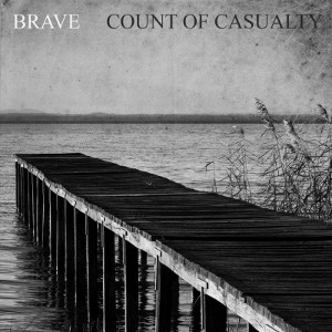 Brave - [2013] Count Of Casualty