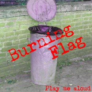 Burning Flag - [2003] Play Me Aloud
