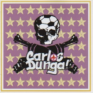 Carlos Dunga - [2011] The Best Of!