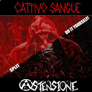 Cattivo Sangue & Astensione - [2013] Split Do It Yourself!