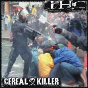 Cereal Killer Vs. THC - [2002] Split