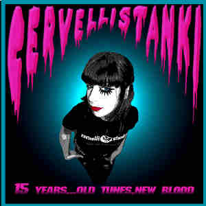 Cervelli Stanki - [2008] 15 Years...Old Tunes, New Blood
