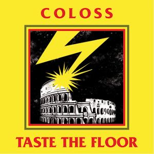 Coloss & Taste The Floor - [2010] Split
