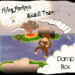 Damp Box - [2010] Flying Monkeys Assault Team
