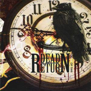 Dead Return - [2009] Scars Of Time