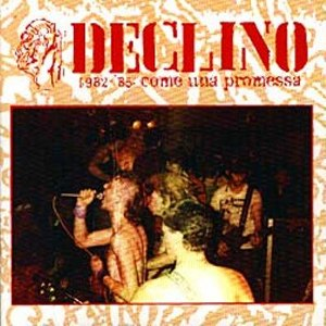 Declino - [2005] Come Una Promessa