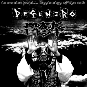 Degenero & Black Pest - In Nomine Papi...Beginning Of The End