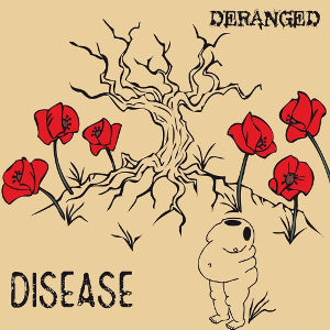 Deranged - [2014] Disease