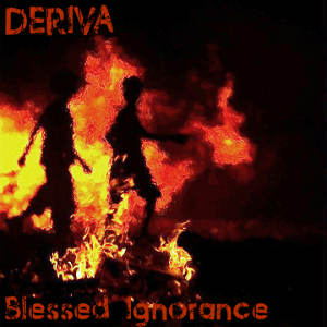 Deriva - [2009] Blessed Ignorance