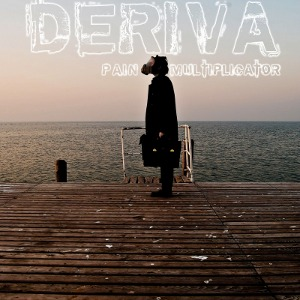 Deriva - [2011] Pain Multiplicator