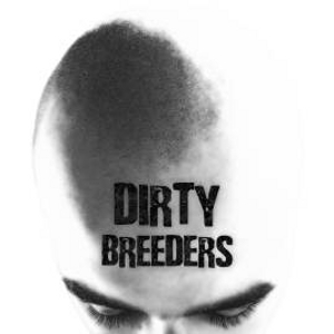 Dirty Breeders - [2006] Demo