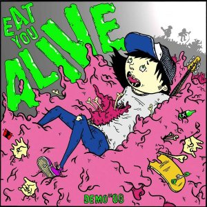 Eat You Alive - [2008] Demo 08