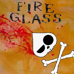 Fire Glass - [2009] Fire Glass