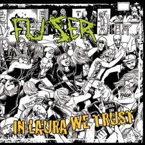 Fuser - [2011] In Laura We Trust