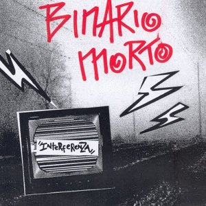Interferenza - [2003] Binario Morto
