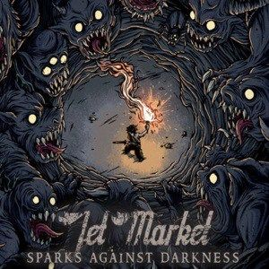 Jet Market - [2011] Sparks Against Darkness
