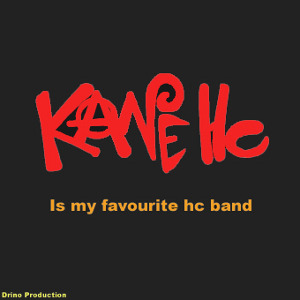 Kane Hc - [2002] Is My Favourite Hc Band