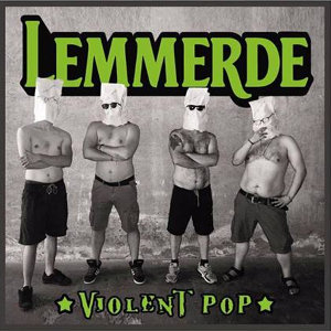 Lemmerde - [2018] Violent Pop