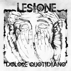 Lesione - [2011] Dolore Quotidiano