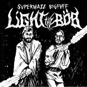 Light The Bob - [2013] Supermazz Bigfuff
