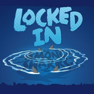 Locked In - [2009] Among Sharks