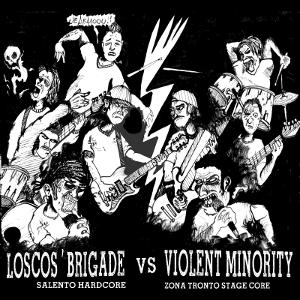 Loscos' Brigade Vs Violent Minority - [2011] Split