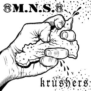M.N.S. & The Krushers - [2017] Split