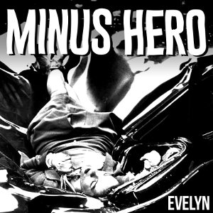 Minus Hero - [2019] Evelyn