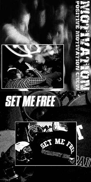 Motivation & Set Me Free - [2012] Split