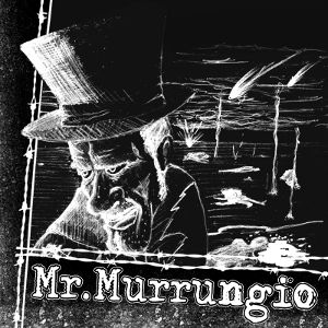 Mr. Murrungio - [2011] Mr. Murrungio