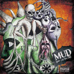 Mud - [2014] From The Bottom