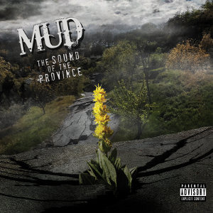 Mud - [2017] The Sound Of The Province