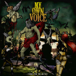 My Own Voice - [2013] Songs For The Mutiny
