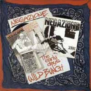 Negazione - [1989] Wild Bunch The Early Years