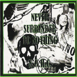 Never Surrender To Nothing - [2010] N.O.H.C.