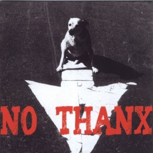 No Thanx - [2011] No Thanx