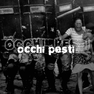 Occhi Pesti - [2008] Demo